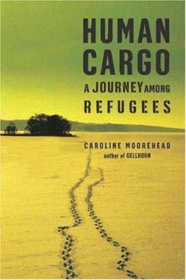 Human cargo : a journey among refugees