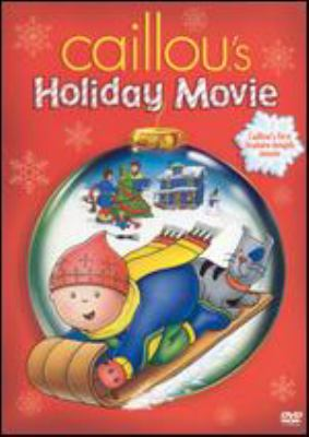 Caillou. Caillou's holiday movie