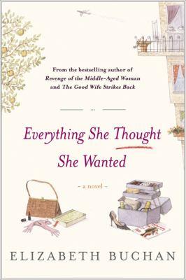 Everything she thought she wanted / Elizabeth Buchan.