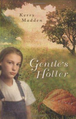 Gentle's Holler : a novel