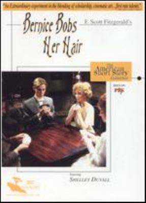 F. Scott Fitzgerald's Bernice bobs her hair [videorecording] / producer, Paul R. Gurian ; teleplay & director, Joan Micklin Silver.