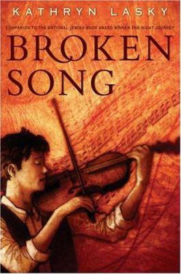 Broken song / Kathryn Lasky.
