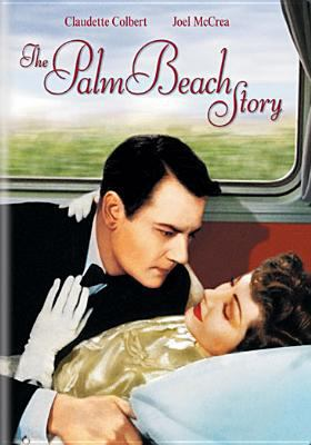 The Palm Beach story [videorecording] / a Paramount Picture ; written and directed by Preston Sturges.