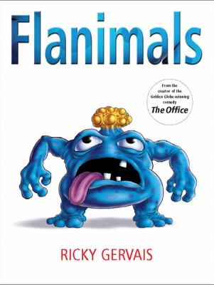 Flanimals / by Ricky Gervais ; illustrated by Rob Steen.