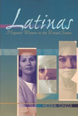 Latinas : Hispanic women in the United States