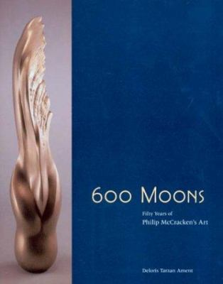 600 moons : fifty years of Philip McCracken's art