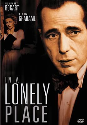 In a lonely place [videorecording] / Columbia Pictures Industries, Inc..