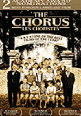 The chorus [videorecording] = Les choristes / Miramax Films and Jacques Perrin present ; directed by Jean Dreville.