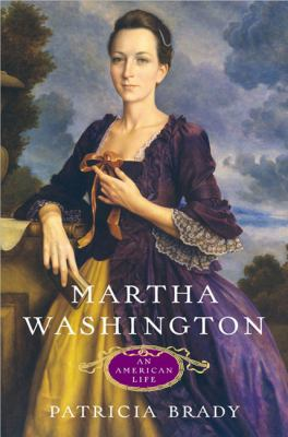 Martha Washington : an American life