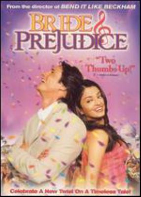Bride & prejudice [videorecording] / Miramax Home Entertainment ; Pathé Pictures in association with UK Film Council, Miramax Films, Kintop Pictures & Bend It Films, a Nayar Chadha production in association with Inside Track; directed by Gurinder Chadha; produced by Deepak Nayar, Gurinder Chadha.