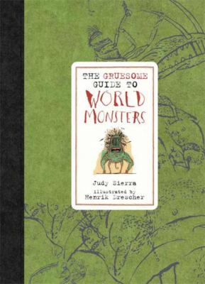The gruesome guide to world monsters