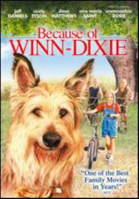 Because of Winn-Dixie / 20th Century Fox, Walden Media ; a Wayne Wang film ; produced by Trevor Albert, Joan Singleton ; screenplay by Joan Singleton ; directed by Wayne Wang.