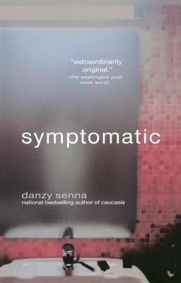 Symptomatic : a novel