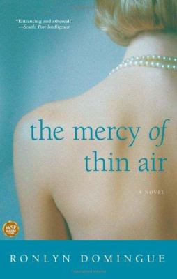 The mercy of thin air : a novel / Ronlyn Domingue.