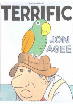 Terrific / Jon Agee.