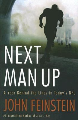 Next man up : a year behind the lines in today's NFL
