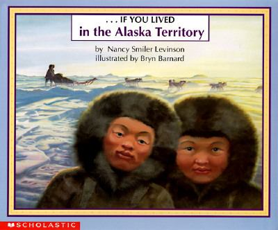 --if you lived in the Alaska Territory