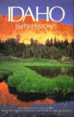 Idaho impressions / photography by Mark W. Lisk ; essays by Stephen Stuebner ; foreword by Cecil D. Andrus.