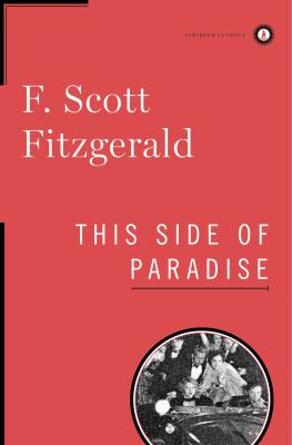This side of paradise / F. Scott Fitzgerald.
