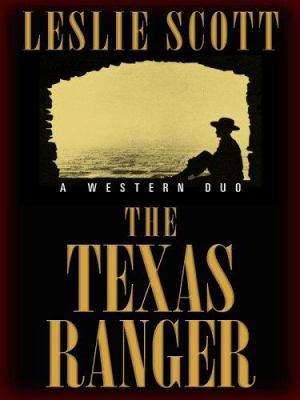 The Texas ranger : a western duo