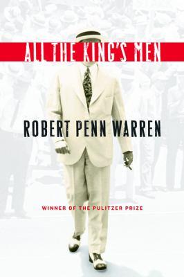 All the king's men / Robert Penn Warren.
