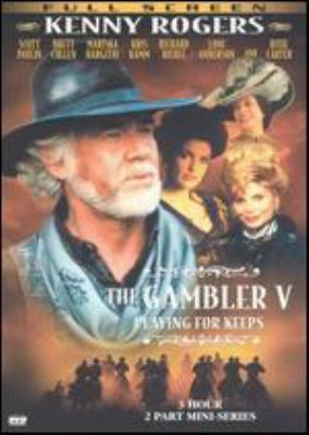 The gambler V playing for keeps