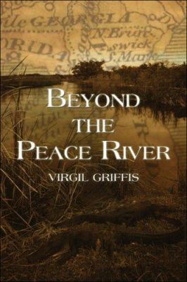 Beyond the Peace River