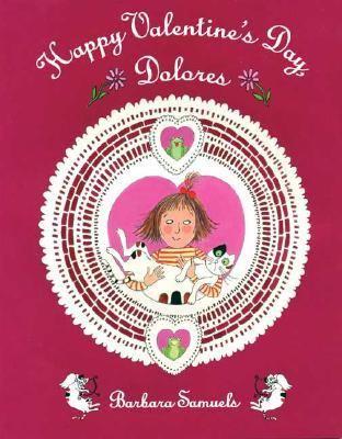 Happy Valentine's Day, Dolores