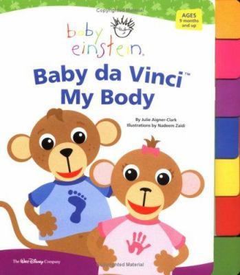 Baby Einstein : Baby da Vinci : my body