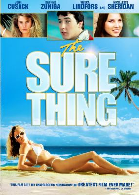 The sure thing / Embassy Films Associates presents a Monument Pictures production ; a Rob Reiner film ; producer, Roger Birnbaum ; writers, Stephen L. Bloom and Jonathan Roberts ; director, Rob Reiner.