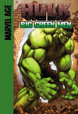 The Hulk in Big green men / Mike Raicht, writer ; Alex Sanchez, pencils ; J. Rauch, colors ; Dave Sharpe, letters ; Shane Davis & J. Rauch, cover.