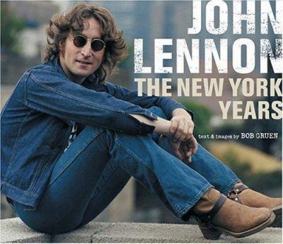 John Lennon : the New York years