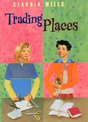 Trading places / Claudia Mills.