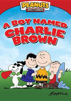 A boy named Charlie Brown [videorecording] / Peanuts Pictures ; a Lee Mendelson-Bill Melendez production ; produced by Lee Mendelson and Bill Melendez ; written by Charles M. Schulz ; directed by Bill Melendez.