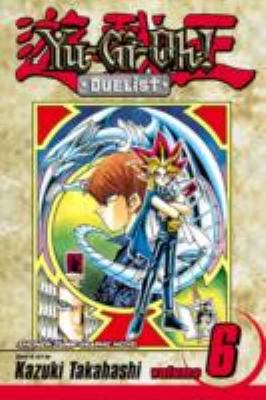 Yu-Gi-Oh! : duelist. Vol. 6, The terror of toon world