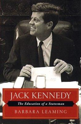 Jack Kennedy : the education of a statesman