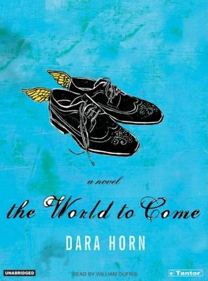 The world to come a novel