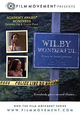 Wilby wonderful [videorecording] / Wonderful Productions Inc. & Wilby Productions Inc. ; written and directed by Daniel MacIvor ; producer, Camelia Frieberg.
