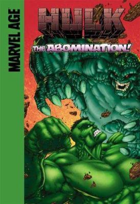 The Hulk in The abomination! / Mike Raicht, writer ; Ryan Odagawa, pencils ; J. Rauch, colors ; Dave Sharpe, letters ; Shane Davis & J. Rauch, cover.