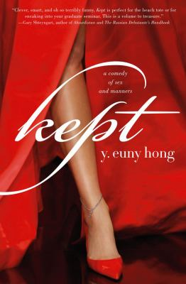 Kept : a comedy of sex and manners
