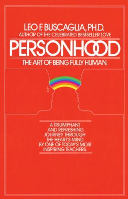 Personhood : the art of being fully human