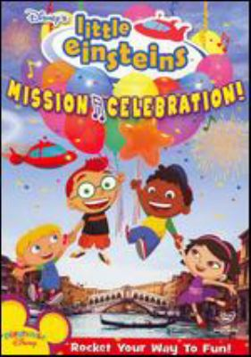 Mission celebration! Rocket your way to fun!  / Curious Pictures ; The Baby Einstein Company.