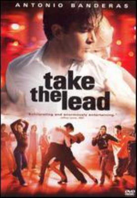 Take the lead [videorecording] / New Line Cinema presents a Tiara Blu Films production ; produced by Diane Nabatoff, Michelle Grace, Christopher Godsick ; written by Dianne Houston ; directed by Liz Friedlander.