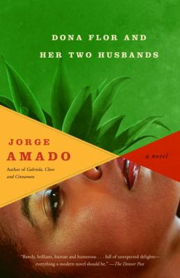 Dona Flor and her two husbands : a moral and amorous tale