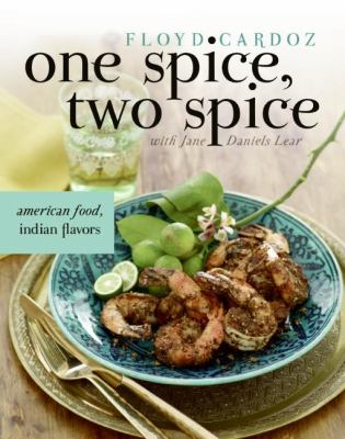 One spice, two spice : American food, Indian flavors