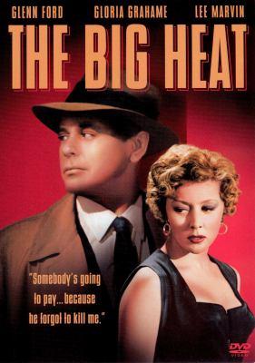 The big heat [videorecording] / Columbia Pictures Corporation ; director, Fritz Lang ; producer, Robert Arthur ; screenplay, Sydney Boehm.