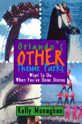 Orlando's other theme parks : what to do when you've done Disney