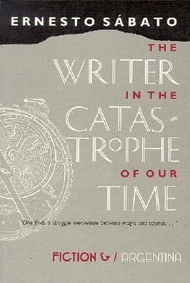 The writer in the catastrophe of our time