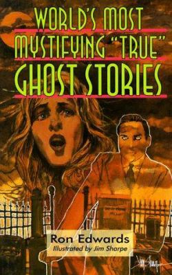 """World's most mystifying """"true"""" ghost stories"""
