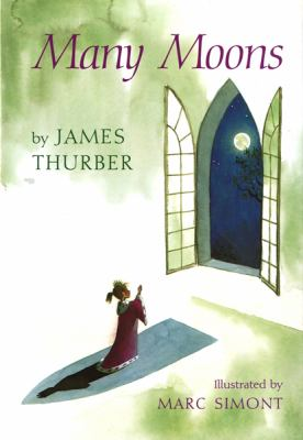 Many moons / James Thurber ; illustrated by Marc Simont.